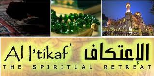 I'tikāf  – The perfect Retreat